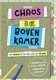 Chaos in de Bovenkamer_