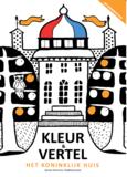 Kleurboek en Vertelboek 'Het Koninklijk Huis'_