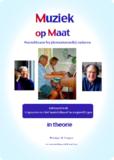 Muziek op Maat, nodig in de zorg - Informatieboek over de methode_