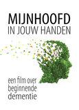 Documentaire vertoning 'Mijn hoofd in jouw handen' plus dialoog over leven met dementie_