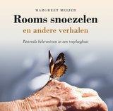 Rooms snoezelen en andere verhalen. Pastorale belevenissen in een verpleeghuis._
