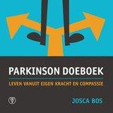 Parkinson Doe Boek. Leven vanuit eigen kracht en compassie._