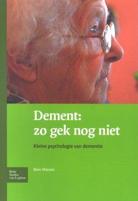Dement: zo gek nog niet
