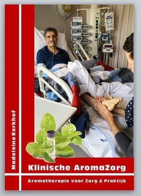Klinische AromaZorg - Aromatherapie voor Zorg & Praktijk