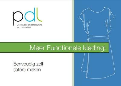 Functionele kleding; zelf eenvoudig (laten) maken - Deel 2