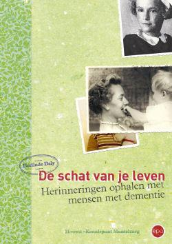 De schat van je leven - Herinneringen ophalen met mensen met dementie