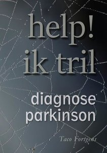 Help ik tril! - Diagnose Parkinson