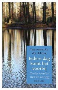 Jacomette de Blois - Iedere dag komt het voorbij