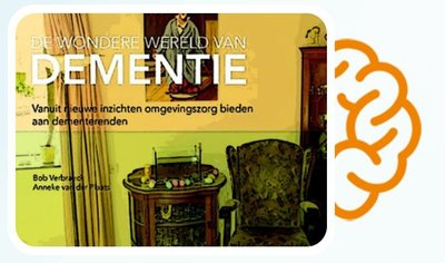 Lezing 'De wondere wereld van dementie' over de inzichten van dr. Anneke van der Plaats. Door Jos Slutter - Omgev