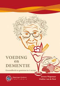Voeding en dementie: gezondheid en genieten in 1 recept