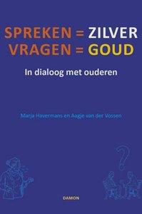 Workshop in dialoog met ouderen- Spreken is zilver, vragen is goud