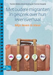 Met oudere migranten in gesprek over hun levensverhaal - Boek